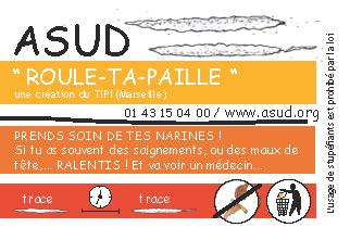 Le Roule-Ta-Paille d'Asud, un outil pour sniffer propre