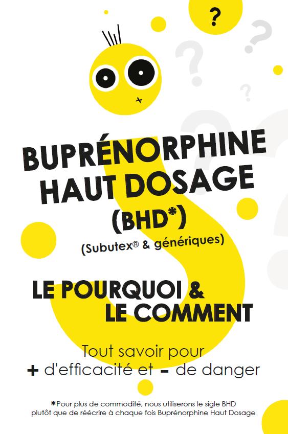 La Buprénorphine Haut Dosage, le pourquoi et le comment