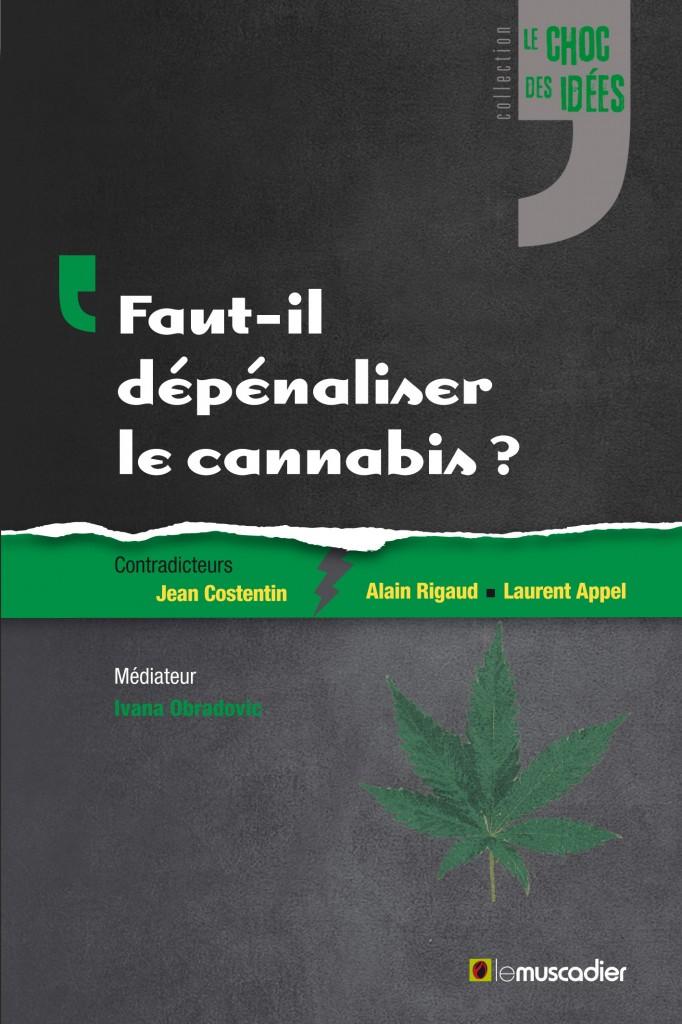 Faut-il dépénaliser le cannabis livre couv