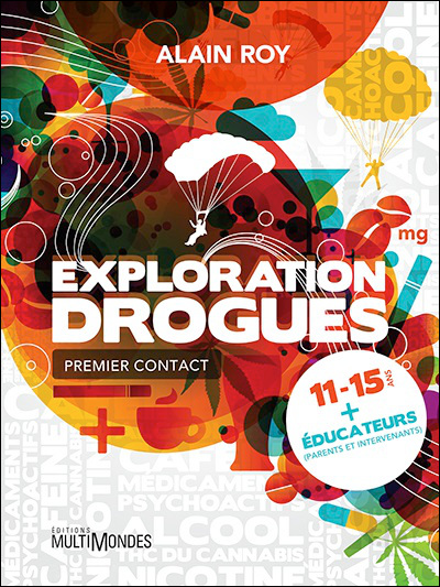 Couverture de Exploration Drogues : premier contact (MultiMonde, 2013)