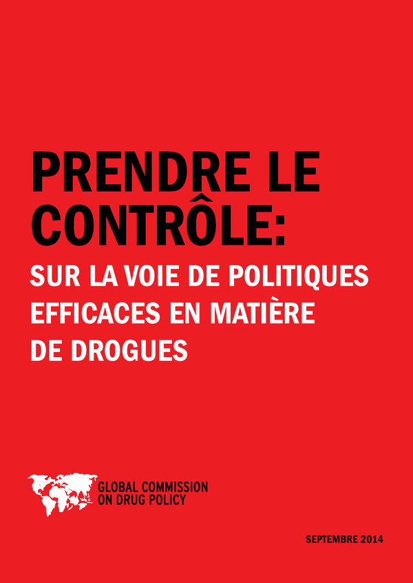 2014 [Global Commission on Drug Policy] Prendre le contrôle couv